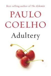 Book Report:  'Adultery' by Paulo Coelho